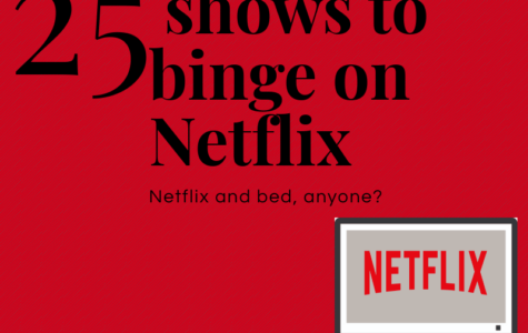 25 shows to binge watch on Netflix!