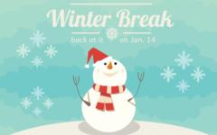 It's Winter Break … See you Jan. 14