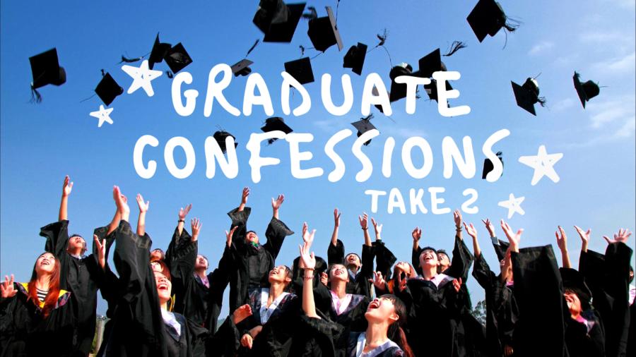 Graduate Confessions