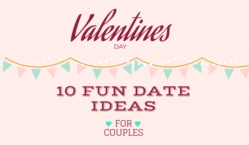 10 unique date ideas for V-Day