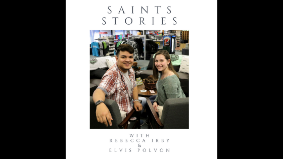 Elvis Polvon and Rebecca Irby bring you Saints Stories as part of Crusader News podcast. The freshmen start off their series asking students what advice theyd give their younger self.