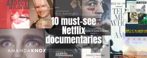 Top 10 documentaries everyone should see on Netflix