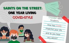 With it being already one year since our woulrd changed due to COVID Crusader went and asked students how their lives were changed due to the pandemic.
