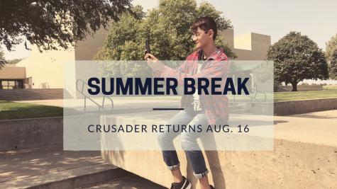 Crusader will return Aug. 16