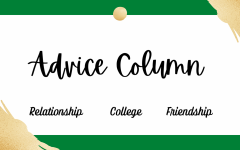 Advice column from Crusader Ruby Thornton discusses relationship, college and friendship questions with valuable answers.